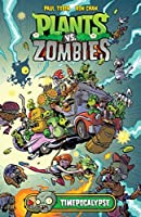 Plants vs. Zombies Volume 2: Timepocalypse by Paul Tobin(2015-01-20)