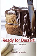 Ready for Dessert : My best Recipes Kindle Edition