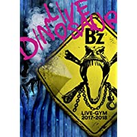 """【早期購入特典あり】 B'z LIVE-GYM 2017-2018 """"LIVE DINOSAUR"""" (BD) (初回出荷生産分のみ) オリジナル・ペットボトルカバー封入"""