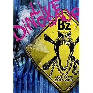"""【早期購入特典あり】 B'z LIVE-GYM 2017-2018 """"LIVE DINOSAUR"""