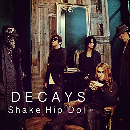 DECAYS – Shake Hip Doll [Single] [MP3 320 / CD + AAC / WEB] [2017.12.01]
