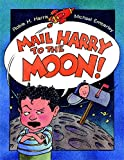 Mail Harry to the Moon