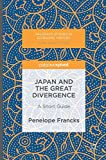 Japan and the Great Divergence: A Short Guide (Palgrave Studies in Economic History)