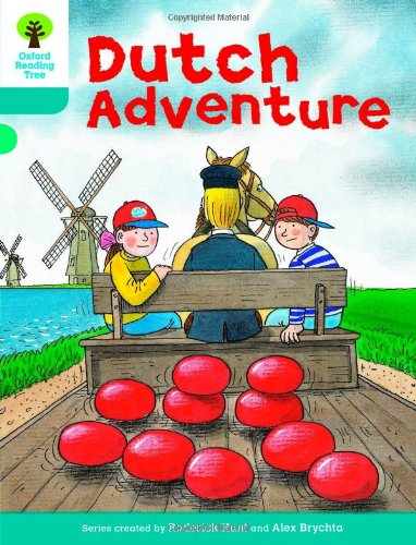 Oxford Reading Tree: Level 9: More Stories A: Dutch Adventureの詳細を見る