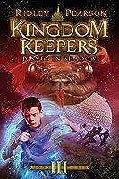 Kingdom Keepers III: Disney in Shadow by Ridley Pearson(2011-03-01)