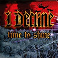 Time to Shine by I Decline (2013-05-03)