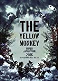 THE YELLOW MONKEY SUPER JAPAN TOUR 2016 -SAITAMA SUPER ARENA 2016.7.10- [DVD]/