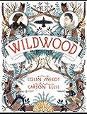 Wildwood (Wildwood Chronicles Book 1) (English Edition)