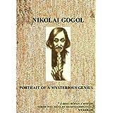 Nikolai Gogol. Portrait of Mysterious Genius[NON-US FORMAT, PAL] by Vladislav VETROV