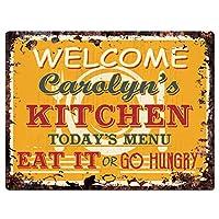 """Welcome Carolyn 's KitchenシックTin Signヴィンテージスタイルレトロ素朴な9"""" x 12""""メタルプレートStoreホームインテリア誕生日ギフトアイデア"""