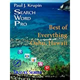 Oahu, Hawaii - The Best of Everything (Search Word Pro (Travel Series)) (English Edition)