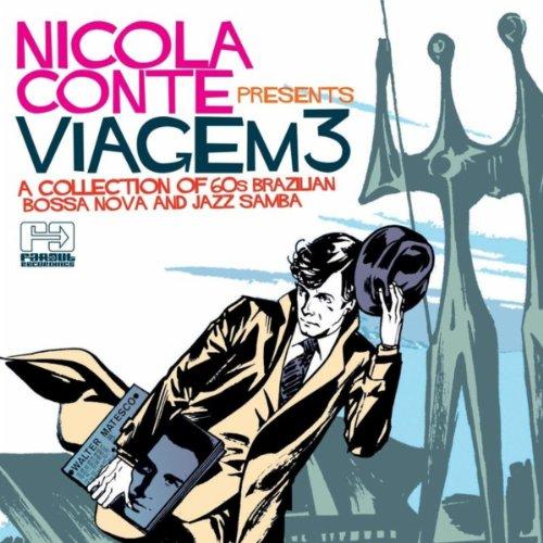 Nicola Conte presents Viagem 3
