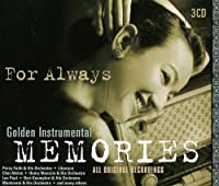 For Always-Golden Instrumental Memories