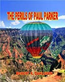 The Perils Of Paul Parker (Haleakaloha Adventures Book 15) (English Edition)