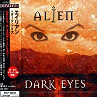 Dark Eyes by Alien (2005-10-21)