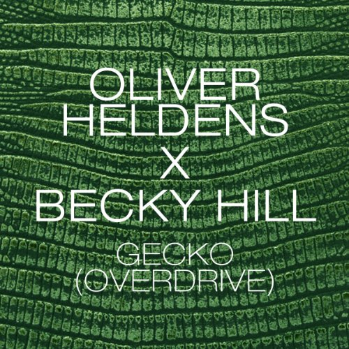 Gecko (Overdrive) [Remix Bundle]