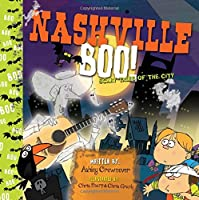 Nashville Boo: Scary Tales of the City (Boo! Scary Tales of the City)