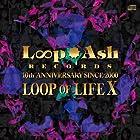 LOOP OF LIFE X(在庫あり。)