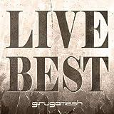 LIVE BEST (ALBUM+DVD) (初回生産限定盤)
