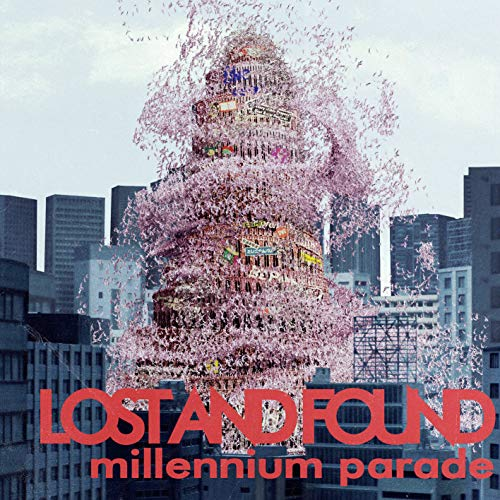 millennium parade【lost and found】歌詞和訳&意味解説!終わりの真意はの画像