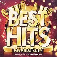 BEST HITS AWARD 2016 mixed by DJ MANAMI