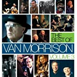 The Best of Van Morrison, Vol. 3