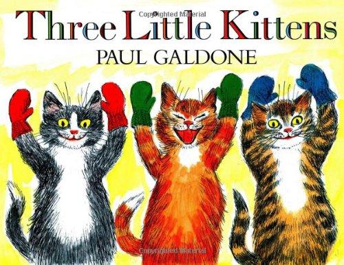 Three Little Kittens (Paul Galdone Classics)の詳細を見る