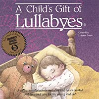 Child's Gift of Lullabies