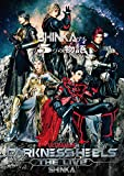 舞台『 DARKNESS HEELS~THE LIVE~SHINKA 』 [DVD]