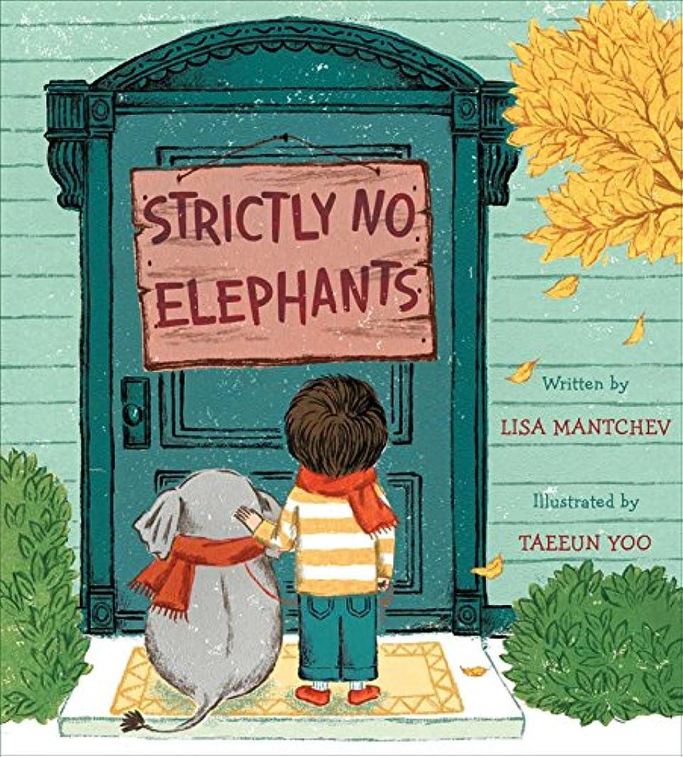 尊敬する折るもつれStrictly No Elephants