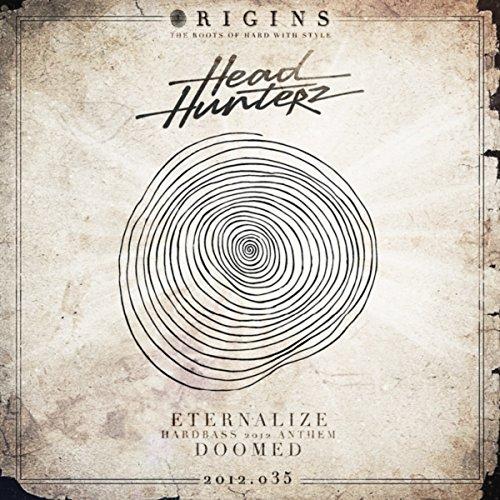 Eternalize (Hardbass 2012 Anthem) (Original Mix)
