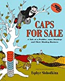 Caps for Sale: A Tale of a Peddler, Some Monkeys, and Their Monkey Business (Reading Rainbow Books)