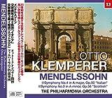 クレンペラー/メンデルスゾーン:交響曲第4番 「イタリア」・第3番 「スコットランド」 (NAGAOKA CLASSIC CD)