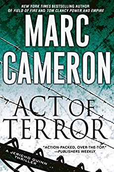 Act of Terror (A Jericho Quinn Thriller Book 2) by [Cameron, Marc]
