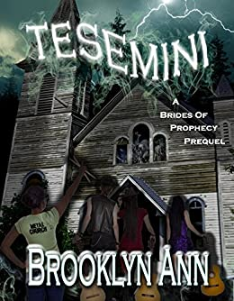 Tesemini: A short ghost story: A Brides of Prophecy Prequel by [Ann, Brooklyn]