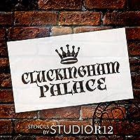 "CLUCKINGHAM PALACE–Regal–クラウン–Wordアートステンシル–30"" x 17""–stcl2119_ 5–By studior12"