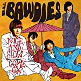 NICE AND SLOW / THE BAWDIES