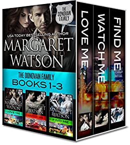 The Donovan Family Bundle (Love Me, Watch Me, Find Me) by [Watson, Margaret]