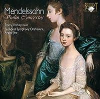 メンデルスゾーン:ヴァイオリン協奏曲集Op.64