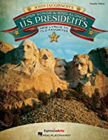 Super Songs and Sing-alongs U.s. Presidents: New Lyrics to Old Favorites (Expressive Art)
