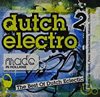Made in Holland: Dutch Electro 2