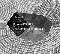 J S Bach: Sonatas for violin & harpsichord BWV 1014-1019 by Chiara Banchini