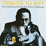 Tribute to Jeff (Revisited)