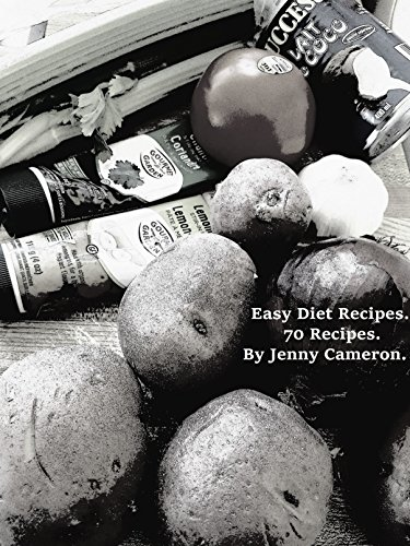 Easy Diet Recipes. 70 Recipes.: First Edition (English Edition)