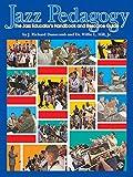 Jazz Pedagogy: Jazz Educator's Handbook & Resource [DVD]