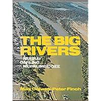 The big rivers: Murray, Murrumbidgee, Darling