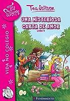 Uma Misteriosa Carta de Amor. Tea Sisters - Volume 10