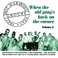 Hot Harmony 3: When the Old Gang's Back on