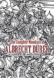 The Complete Woodcuts of Albrecht Duerer (Dover Fine Art, History of Art) 画像