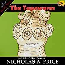 The Tapeworm (A Series of Ghastly Things Book 2)